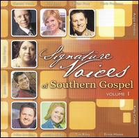 Signature Voices of Southern Gospel, Vol. 1 - Various Artists