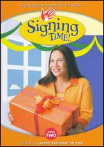 Signing Time!: Series Two, Vol. 2 - Happy Birthday to You -