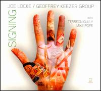 Signing - Joe Locke/Geoffrey Keezer Group