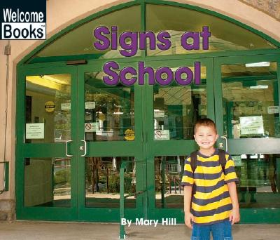 Signs at School - Hill, Mary