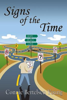Signs of the Time - Young, Connie Bertelsen
