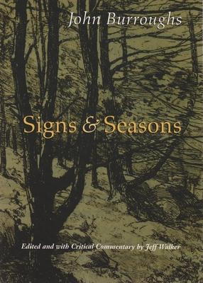 Signs & Seasons - Burroughs, John, and Walker, Jeff (Editor)