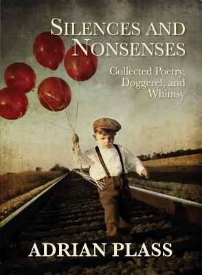 Silences and Nonsenses - Plass, Adrian