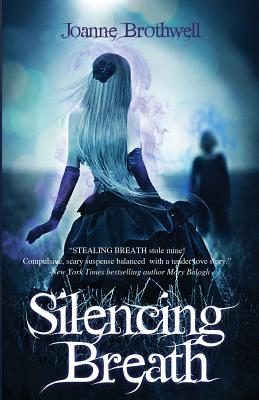 Silencing Breath - Brothwell, Joanne