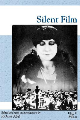 Silent Film - Able, Richard, Professor (Editor)