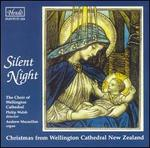 Silent Night: Christmas from Wellington Cathedral