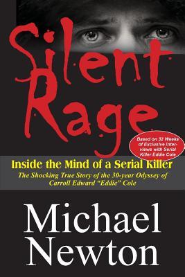 Silent Rage - Newton, Michael