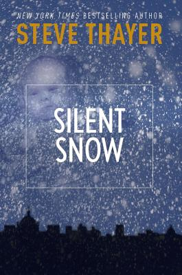 Silent Snow - Thayer, Steve