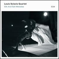 Silk and Salt Melodies - Louis Sclavis Quartet