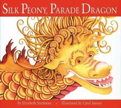 Silk Peony, Parade Dragon - Steckman, Elizabeth