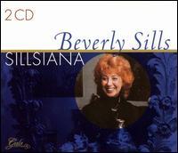 Sillsiana - Adib Fazah (vocals); Beverly Sills (soprano); Helen Vanni (mezzo-soprano); Henry Price (vocals)