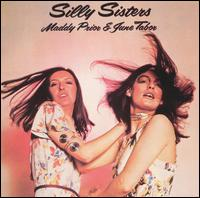 Silly Sisters - Silly Sisters: Maddy Prior & June Tabor