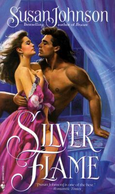 Silver Flame - Johnson, Susan