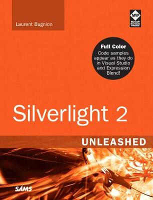 Silverlight 2 Unleashed - Bugnion, Laurent