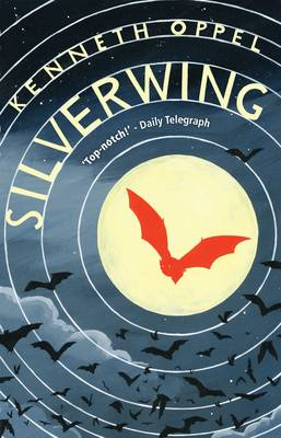 Silverwing - Oppel, Kenneth