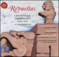 Silvestre Revueltas: Centennial Anthology 1899-1999 - Margarita Pruneda (soprano)