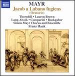 Simon Mayr: Jacob a Labano fugiens