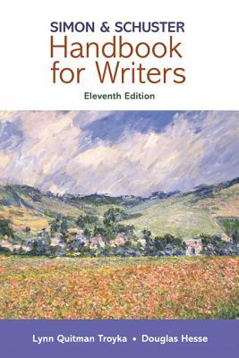 Simon & Schuster Handbook for Writers - Troyka, Lynn Quitman