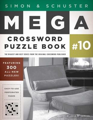 Simon & Schuster Mega Crossword Puzzle Book #10 - Samson, John M (Editor)