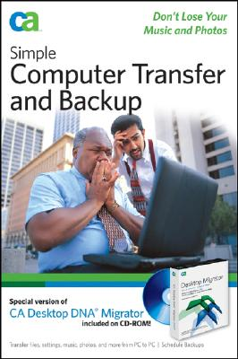Simple Computer Transfer and Backup: Don't Lose Your Music and Photos - CA, and Geier, Eric, and Geier, Jim