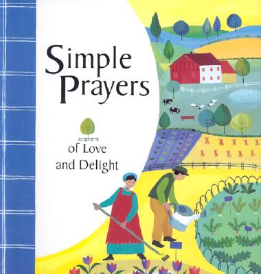 Simple Prayers of Love - Rock, Lois (Compiled by)