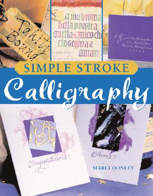Simple Stroke Calligraphy - Donley, Marci