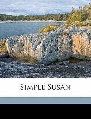 Simple Susan - Edgeworth, Maria, and Chisholm, Louey