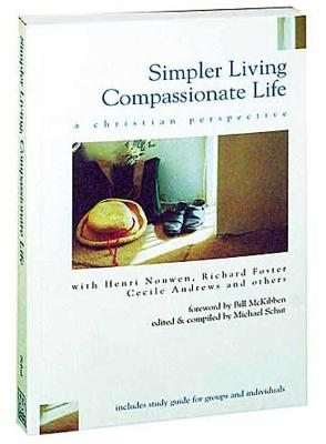 Simpler Living, Compassionate Life - Schut, Michael (Editor)
