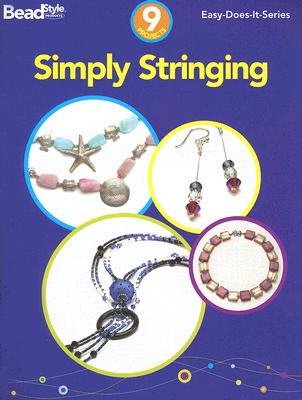 Simply Stringing: 9 Projects - Kalmbach Publishing Company (Creator)
