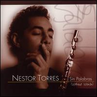 Sin Palabras (Without Words) - Nestor Torres