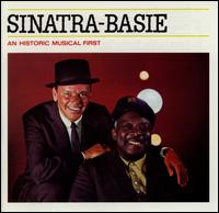 Sinatra-Basie: An Historic Musical First - Frank Sinatra/Count Basie