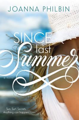 Since Last Summer - Philbin, Joanna