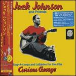 Sing-A-Longs and Lullabies for the Film Curious George [Japan] - Jack Johnson and Friends