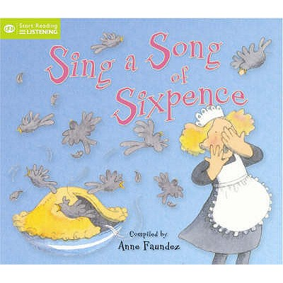 Sing a Song of Sixpence - Faundez, Anne