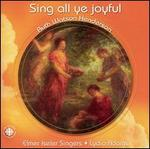 Sing All Ye Joyful: Music of Ruth Watson Henderson