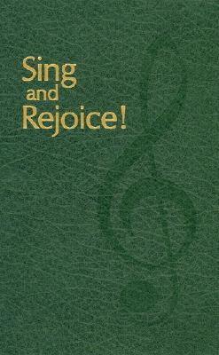 Sing and Rejoice! - Schmidt, Orlando (Editor)