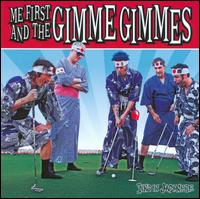Sing in Japanese - Me First and the Gimme Gimmes
