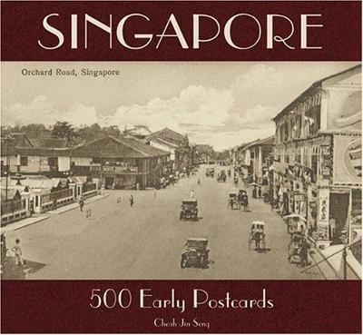 Singapore: 500 Early Postcards - Seng, Cheah Jin