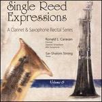Single Reed Expressions: A Clarinet & Saxophone Recital Series, Vol. 6