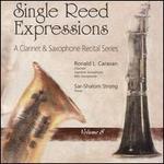 Single Reed Expressions: A Clarinet & Saxophone Recital Series, Vol. 8
