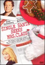 Single Santa Seeks Mrs. Claus - Harvey Frost