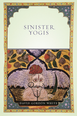 Sinister Yogis - White, David Gordon