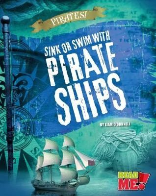 Sink or Swim with Pirate Ships - O'Donnell, Liam