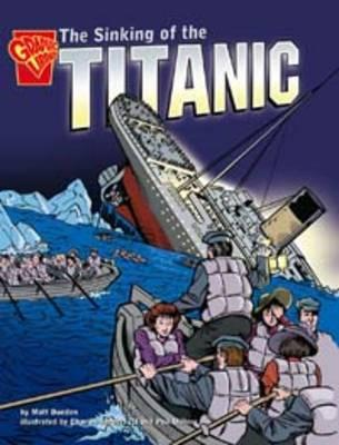 Sinking of the Titanic - Doeden, Matt