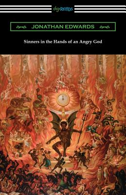 Sinners in the Hands of an Angry God - Edwards, Jonathan