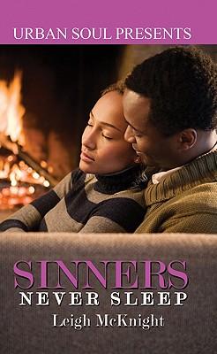 Sinners Never Sleep - McKnight, Leigh