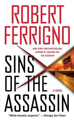 Sins of the Assassin - Ferrigno, Robert