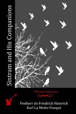 Sintram and His Companions - Freiherr De Friedrich Heinrich Karl La M