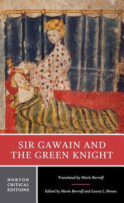 Sir Gawain and the Green Knight - Borroff, Marie, Professor (Editor)
