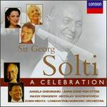 Sir Georg Solti: A Celebration